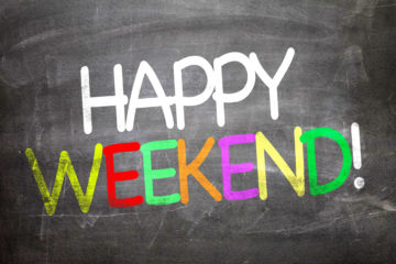 Picture of the words Happy Weekend