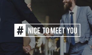 picture of people shaking hands with #nicetomeetyou