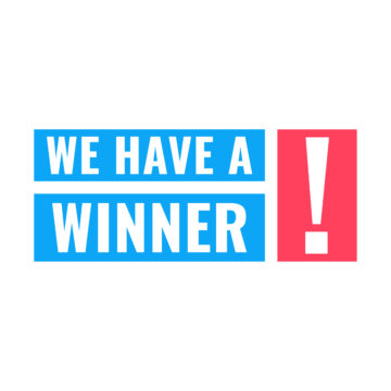 We Have Winner with exclamation point