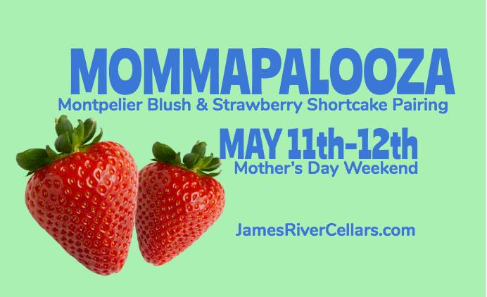Mother's Day Weekend: Mommapalooza! Public · Hosted by James River Cellars Winery and Jus Cukn, LLC
