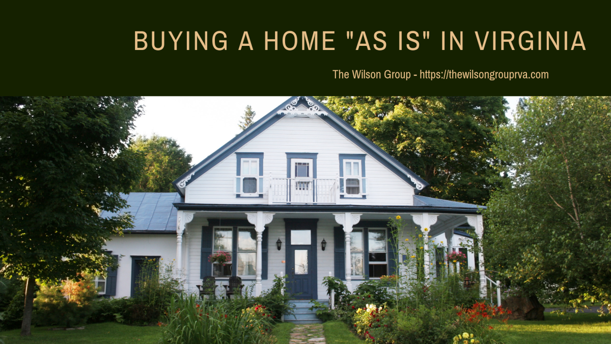 "Buying a Home ""As Is"" in Virginia"