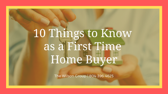 10 Things to Know as a First Time Home Buyer