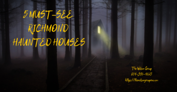 5 Must-See Richmond Haunted Houses