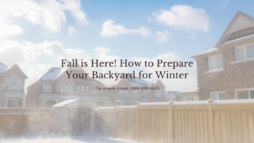 Fall is Here! How to Prepare Your Backyard for Winter