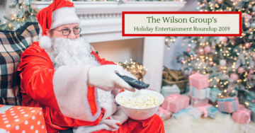 Holiday Entertainment - the Wilson Group