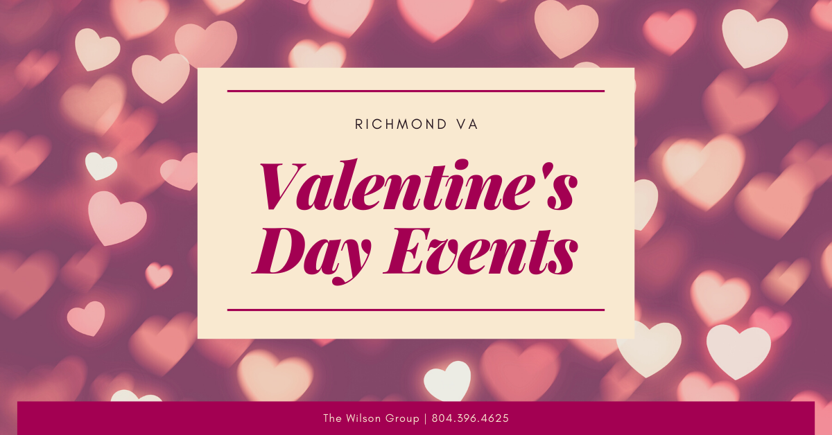 Richmond VA Valentine's Day Events [2021]