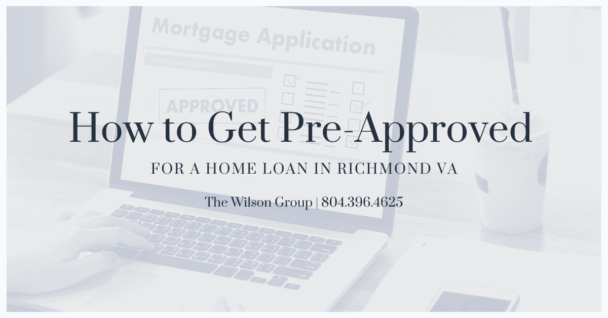 How to Get Pre-Approved for a Home Loan in Richmond VA