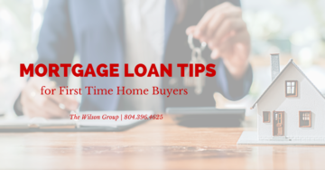 Mortgage Loan Tips for First Time Home Buyers